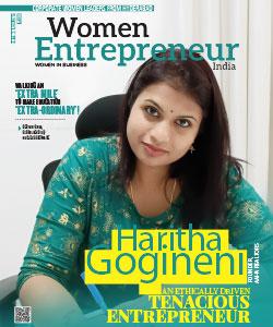 Haritha Gogineni: An Ethically Driven Tenacious Entrepreneur